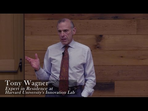 """Creating Innovators"" with Tony Wagner"