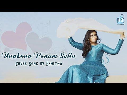 Unakena Venum Sollu - Cover Song by Eshitha   Trendmusic Unplugged
