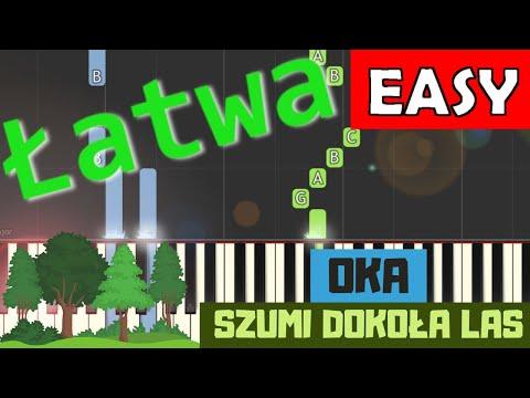 🎹 Oka (Szumi dokoła las) - Piano Tutorial (łatwa wersja) 🎹