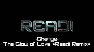 [Nu Disco] Change - The Glow of Love (Readi Remix) Free Download