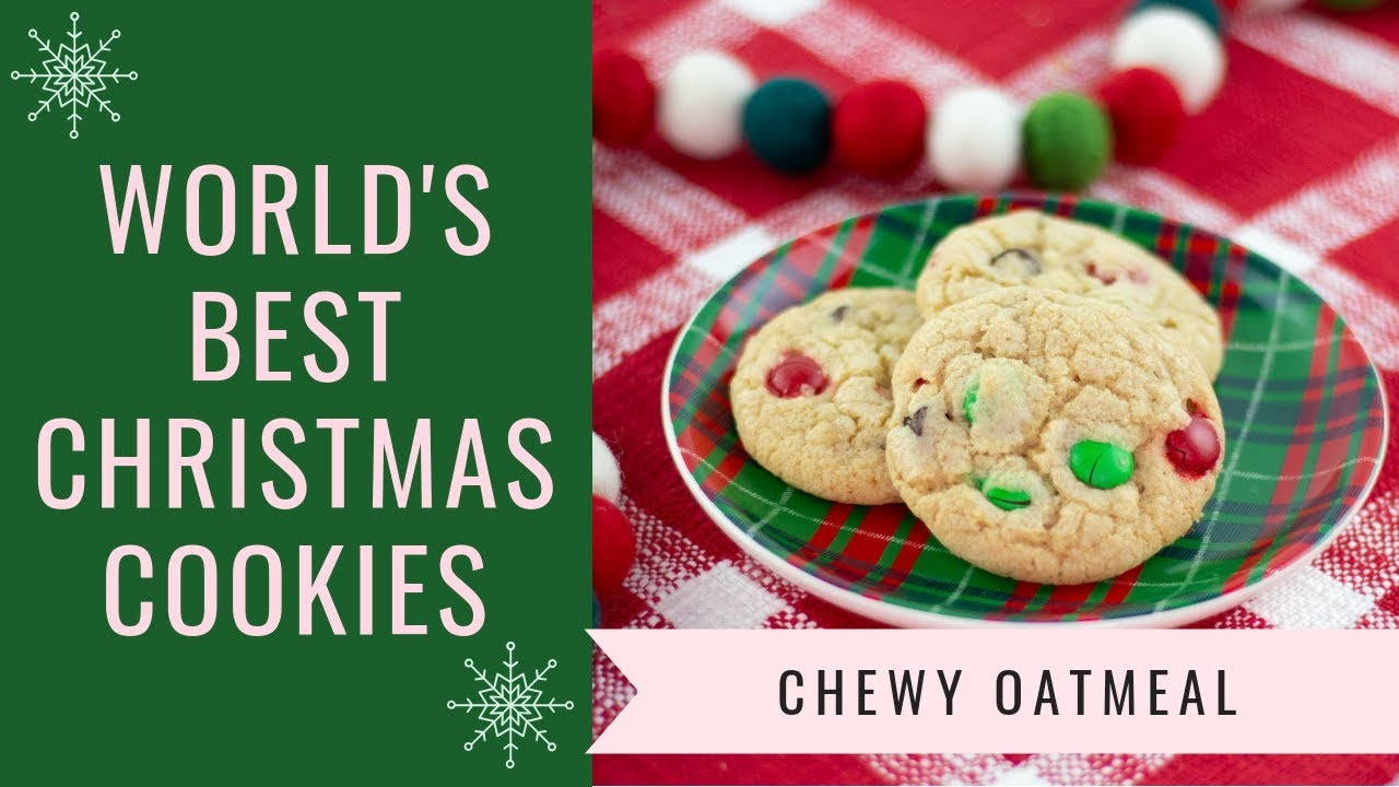 World S Best Chocolate Chip Oatmeal Christmas Cookies