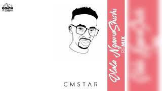 cmstar-dlala-ngamashishi-remix