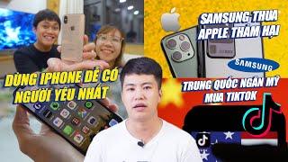S News t1/T9: Dùng iPhone dễ có người yêu, Samsung thua Apple, Trung Quốc gây khó dễ vụ mua TikTok