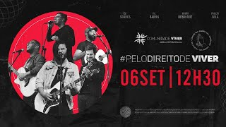 Live Pelo Direito de Viver (Mauro Henrique, Eli Soares, PC Baruk, Projeto Sola)