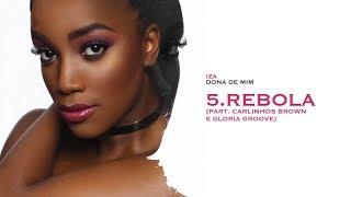 Baixar REBOLA - IZA (part. Gloria Groove & Carlinhos Brown) | Dona de Mim