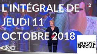 Envoyé spécial de jeudi 11 octobre 2018 (France 2)