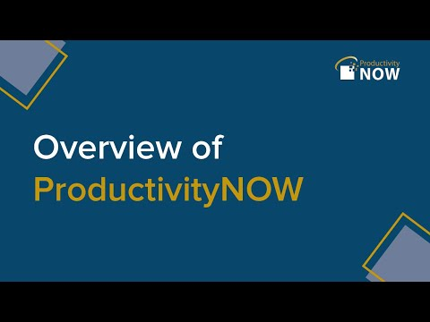 Overview of ProducivityNOW