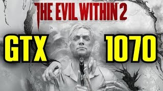 The Evil Within 2 GTX 1070 OC | 1080p & 1440p Ultra | FRAME-RATE TEST