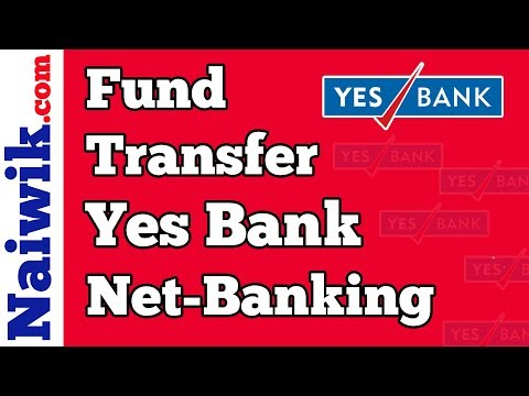 How to transfer money from Yes-Bank to other Banks using Net-Banking  [ Fund Transfer ]
