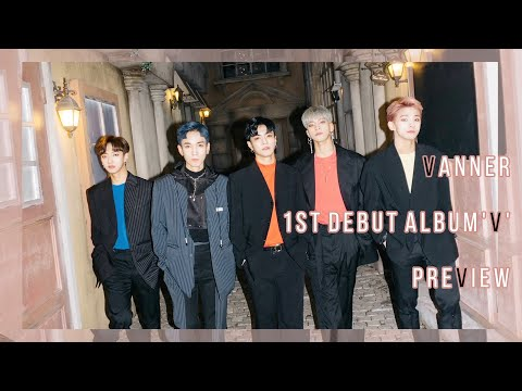 """VANNER(배너) 1st Debut Album """"V"""" Highlight Medley"""