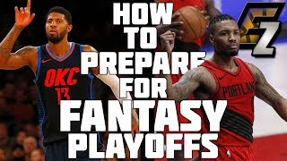 How to Prepare for Fantasy Basketball PLAYOFFS!