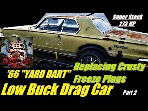 "Replacing Freeze Plugs THE EASY WAY: 1966 Dodge ""YARD"" Dart 273 Pt. 2"