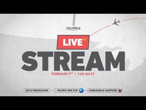 LIVE: Pacific Rim Cup 2018 | Columbus Crew SC vs Consadole Sapporo