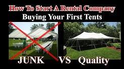 Buying Junk Tents Vs. Quality Tents - Start a Tent Rental Company -