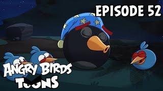 Angry Birds Toons | Bomb's Awake - S1 Ep52