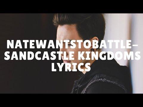 NateWantsToBattle- SandCastle Kingdoms Lyrics