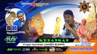 KENANGAN Voc: Wa Kancil || IRINGAN GAMELAN LANGEN BUDAYA || 04 Juli 2020