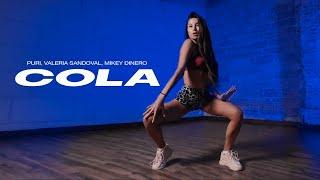 Puri, Valeria Sandoval, Mikey Dinero - Cola ft. DJ Punish   Viktoria Boage   Twerk   VELVET YOUNG