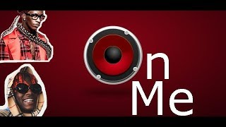 Lil Yachty, Young Thug - On Me [Official Lyric Video]