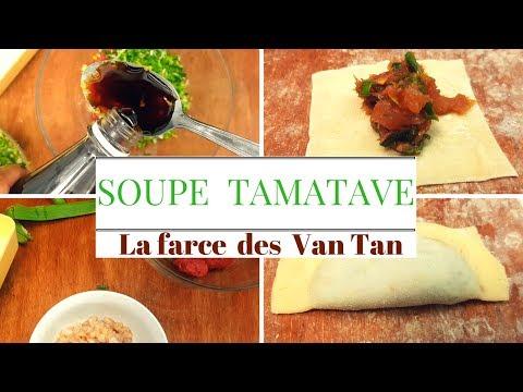 soupe-tamatave:-la-farce-des-van-tan