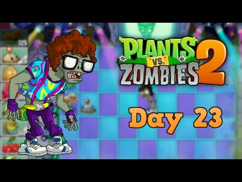 Plants vs Zombies 2 | Neon Mixtape Tour Day 23 | Walkthrough