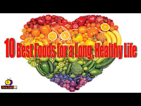 10-best-foods-for-long-and-healthy-life-[-based-on-latest-research-]--health@terra-east-tv