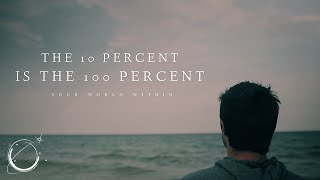 The 10 Percent is the 100 Percent - Motivational Video