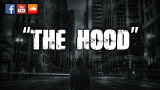 """THE HOOD"" - Sick Hip Hop Instrumental Beat"