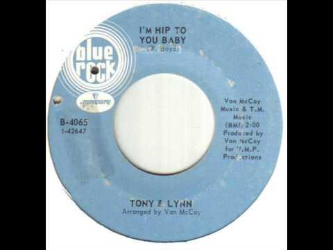 Tony & Lynn I'm Hip To You Baby