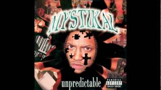 STILL SMOKIN  MYSTIKAL