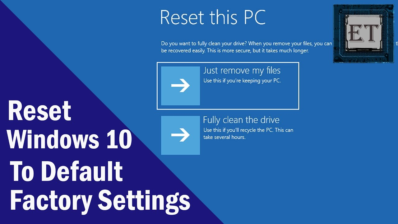Windows 10 – How to Reset Your Computer to Factory Settings Without  Installation Disc | 2019