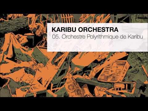 Karibu Orchestra Orchestre Polyritmique De Karibu Youtube