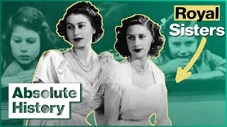 The Real Story Of Queen Elizabeth II & Margaret's Sisterhood | Two Sisters | Absolute History