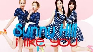Watch Sunny Hill I Like You video
