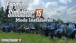Tutorial || Wie füge ich Mods im Landwirtschafts Simulator 2015 ein || Ls 15
