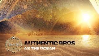 Baixar Authentic Bros - As The Ocean [Official Video]