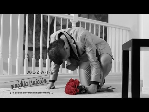 MALDITA TRAICION - ALZATE - (VIDEO OFICIAL)