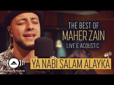 Maher Zain - Ya Nabi Salam Alayka ماهر زين يا نبي سلام عليك   The Best Of Maher Zain Live & Acoustic