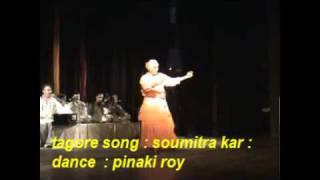 TAGORE SONG ; soumitra kar : dance : pinaki roy