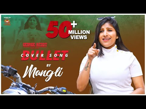 Bullet Cover Song By Mangli  George Reddy Movie  Silly Monks Music
