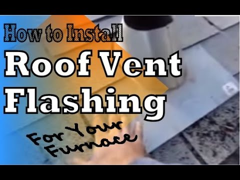 Roof Vent Flashing: How To Install A Furnace Chimney Roof Vent Flashing In  Your Garage (DIY)   YouTube