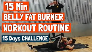 15 Min Belly Fat Burner Workout | 15 Days Challenge | Flat Stomach Abs Exercise Routine| SPARTA