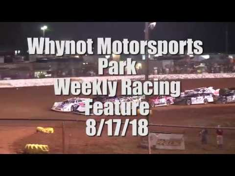 Durrence Layne Racing Weekly feature event at Whynot Motorsports Park 8-17-18