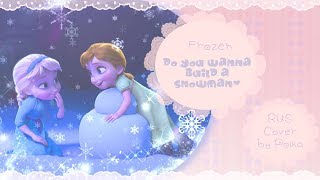【Polka】Do you wanna build a snowman? (rus)