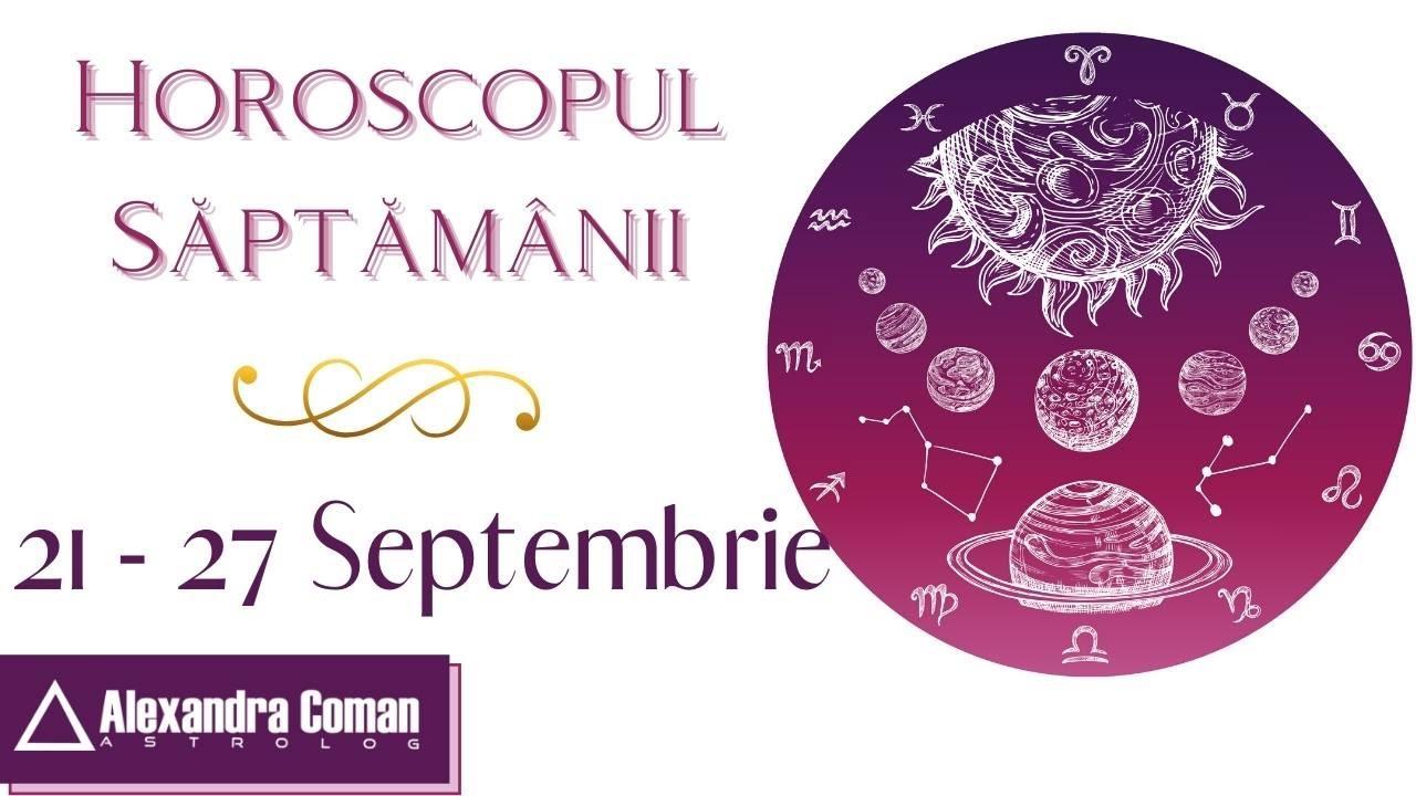 Download Horoscopul săptămânii 21 - 27 Septembrie 2020