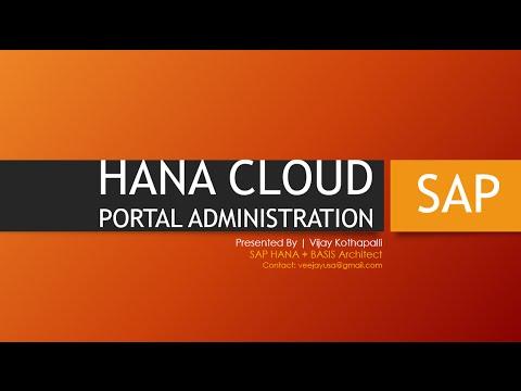 HANA CLOUD PORTAL ADMINISTRATION: Overview Tutorial