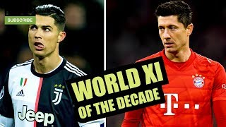 World XI Of The Decade