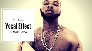 How to get the Tory Lanez Vocal Effect ( FL Studio Tutorial)