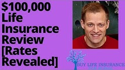 $100,000 Life Insurance Review [Rates & Secrets Revealed]