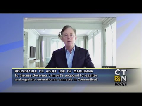 Roundtable discussion hosted by Connecticut Governor Ned Lamont on his proposal to responsibly and equitably legalize and regulate the adult use of cannabis.